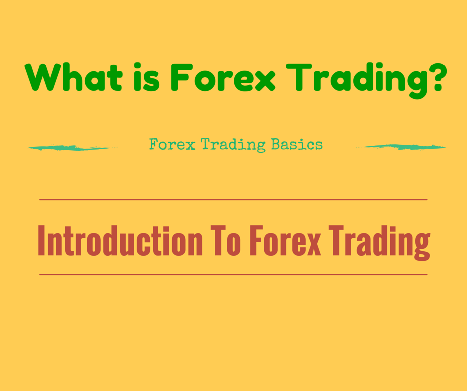 How does forex trading works