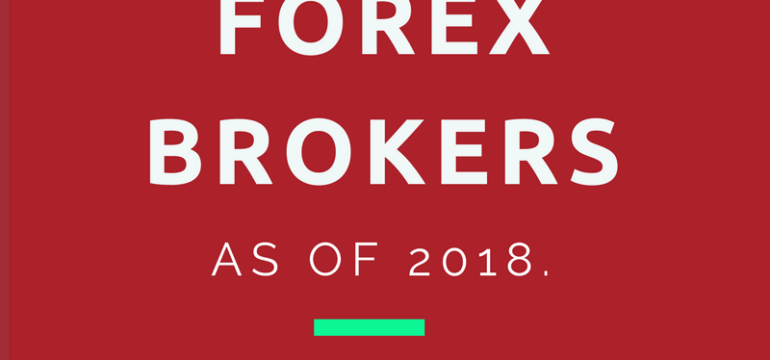 THE 4 BEST Brokers of 2018