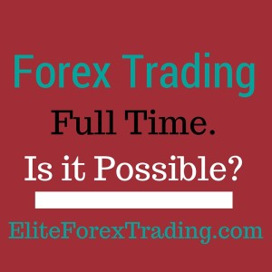 Full time forex traders