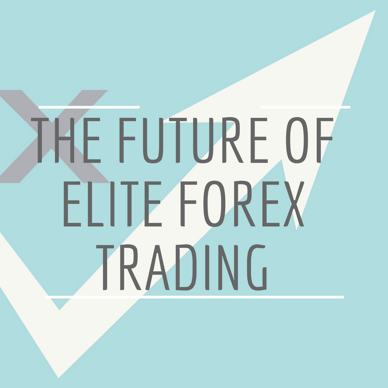 The Elite Forex Training Training Course - The FUTURE of EFT