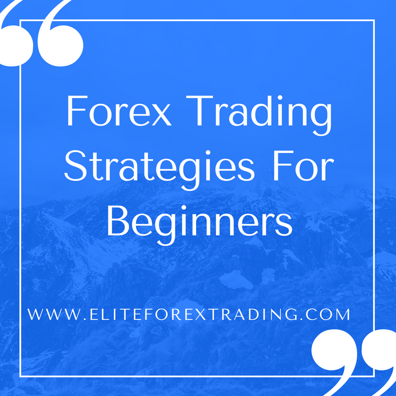 Forex beginner strategy