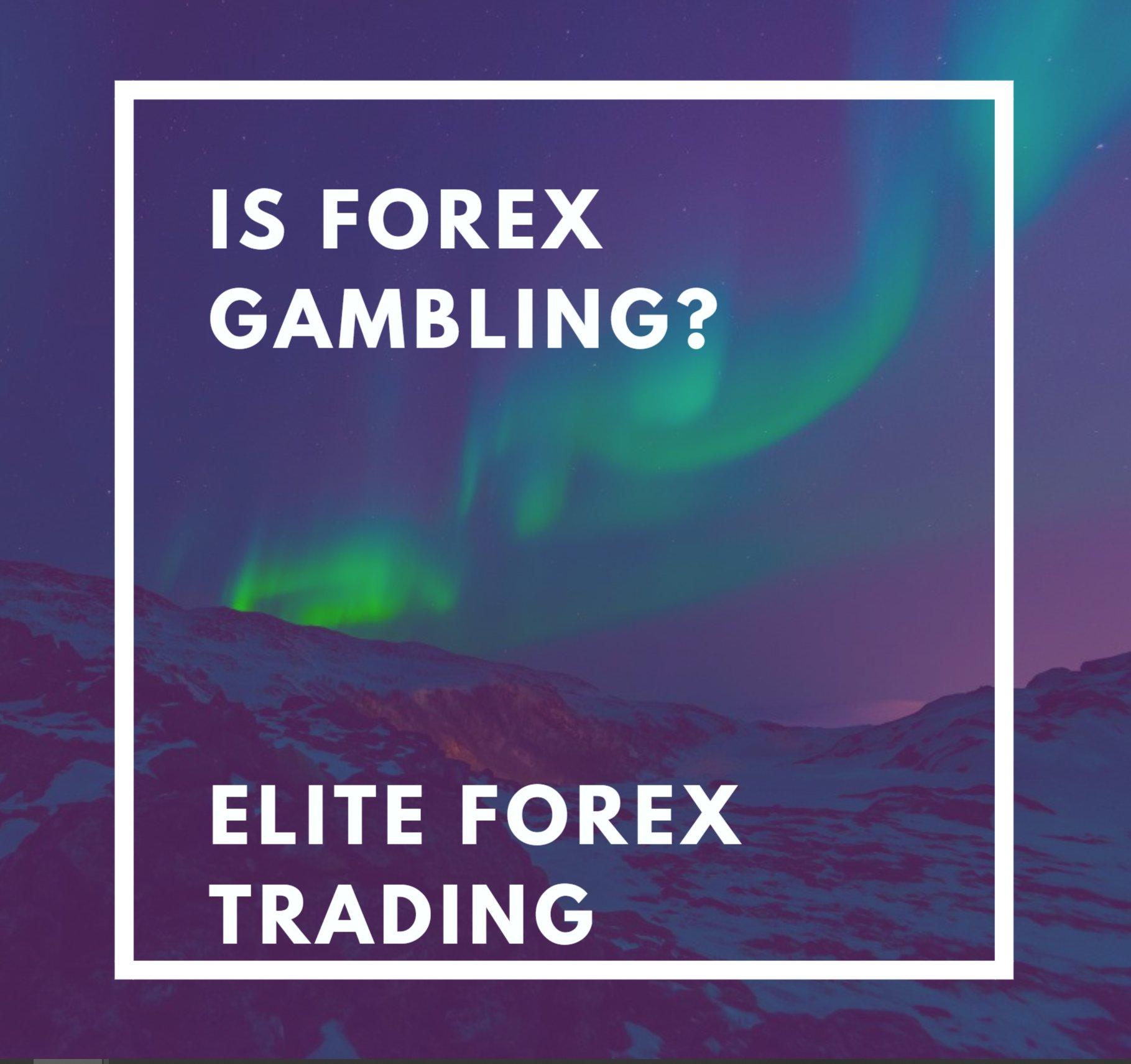 Is forex gambling